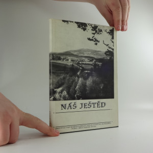 náhled knihy - Náš Ještěd - sborníček lásky ke kraji Karoliny Světlé, který byl od nepaměti pevnou hrází českého života