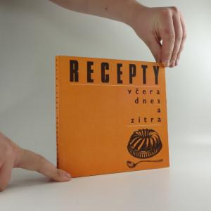 náhled knihy - Recepty včera, dnes a zítra