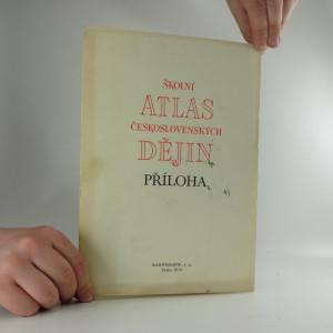 náhled knihy - Školní atlas československých dějin - příloha