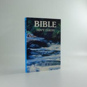 náhled knihy - Bible : Nový zákon
