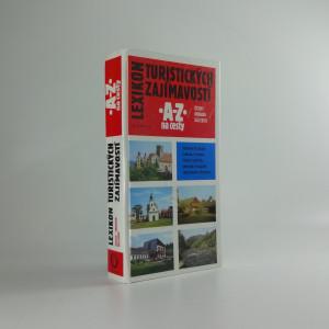 náhled knihy - Lexikon turistických zajímavostí A-Z - průvodce na cesty - Čechy - Morava - Slezsko