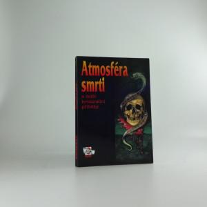 náhled knihy - Atmosféra smrti a další kriminální příběhy