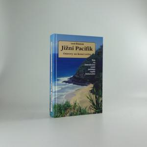 náhled knihy - Jižní Pacifik - ostrovy na konci světa : rok na dobrodružné cestě jachtami napříč Tichomořím