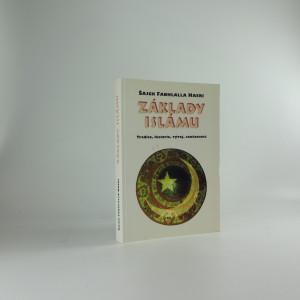 náhled knihy - Základy islámu : tradice, historie, vývoj, současnost