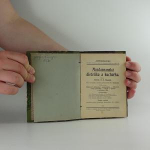 antikvární kniha Mazdaznanská dietetika a kuchařka, 1922