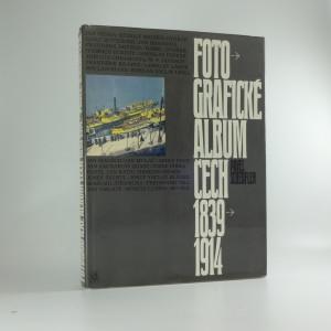 náhled knihy - Fotografické album Čech 1839-1914