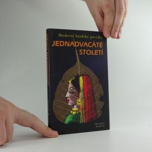 náhled knihy - Jednadvacáté století : a další povídky hindských spisovatelek : moderní hindské povídky