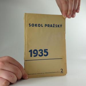 náhled knihy - Sokol Pražský. Zpravodaj sokola pražského, ročník XIII, číslo 2