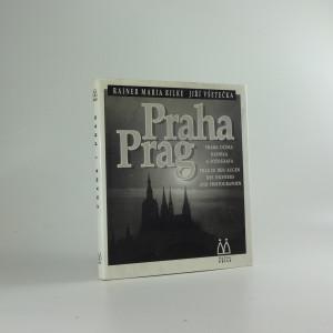 náhled knihy - Praha : Praha očima básníka a fotografa