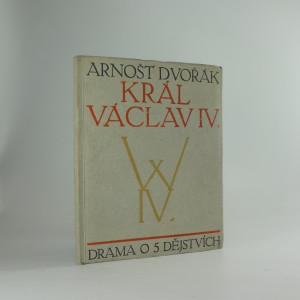 náhled knihy - Král Václav IV. : drama o pěti dějstvích