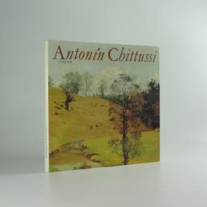 náhled knihy - Antonín Chittussi : Obrazová monografie