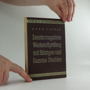 náhled knihy - Zerstörungsfrei Werkstoffprüfung mit Röntgen und Gamma-Strahlen
