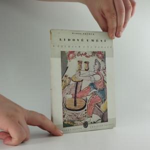 náhled knihy - Lidové umění v Čechách a na Moravě : poznámky k jeho povaze