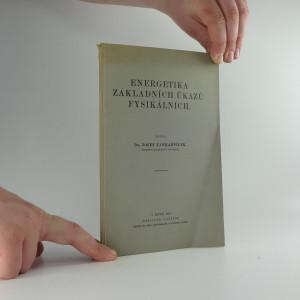 náhled knihy - Energetika základních úkazů fysikálních