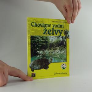 náhled knihy - Chováme vodní želvy : želva nádherná