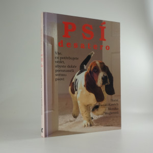 náhled knihy - Psí desatero - vše, co potřebujete vědět, abyste dobře porozuměli svému psovi