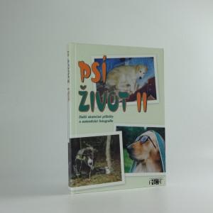 náhled knihy - Psí život II : další skutečné příběhy a autentické fotografie