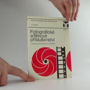 náhled knihy - Fotografické a filmové příslušenství : návrhy pro zhotovení a použití