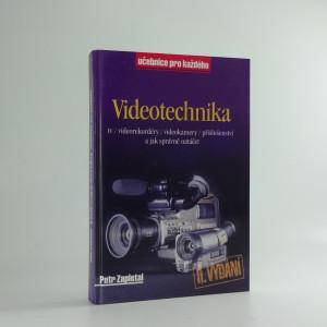 náhled knihy - Videotechnika : TV, videorekordéry, videokamery, příslušenství a jak správně natáčet