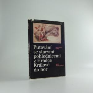 náhled knihy - Putování se starými pohlednicemi z Hradce Králové do hor : soubor pohlednic z autorova archívu