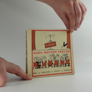 náhled knihy - Nudu nechme králům : společenské hry a zábavy