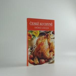 náhled knihy - Česká kuchyně : drůbež a králík