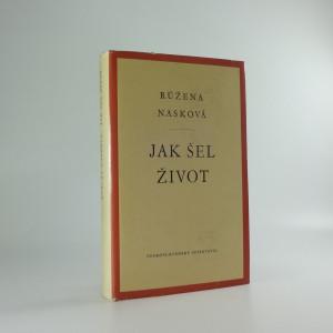 náhled knihy - Jak šel život : paměti a zápisky