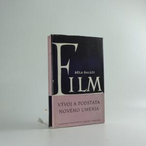 náhled knihy - Film - vývoj a podstata nového umenia