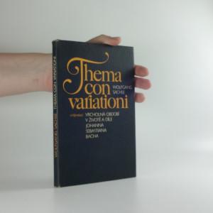 náhled knihy - Thema con variationi : Vrcholná období v životě a díle Johanna Sebastiana Bacha