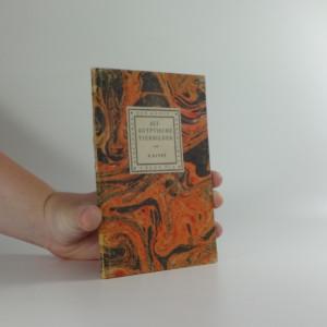náhled knihy - Der Kunstgeschichte, band 81: Altägyptische Tierbilder