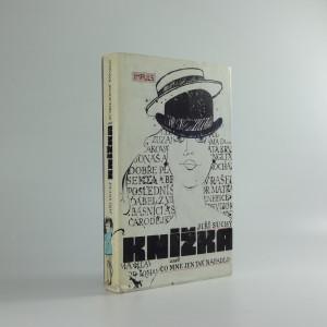 náhled knihy - Knížka, aneb, Co mne jen tak napadlo