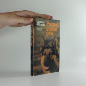 náhled knihy - Poznej svého psa : etologie a psychologie psa