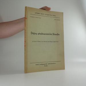 náhled knihy - Dějiny předmarxistické filosofie : výbor textů : určeno pro posl. filosof. fak.
