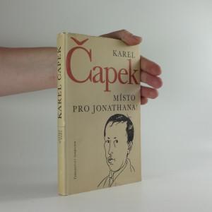 náhled knihy - Místo pro Jonathana! : úvahy a glosy k otázkám veřejného života z let 1921-1937