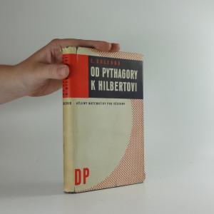 náhled knihy - Od Pythagory k Hilbertovi : dějiny matematiky pro všechny