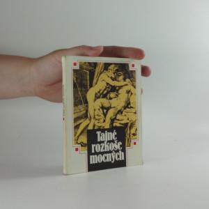 náhled knihy - Tajné rozkoše mocných