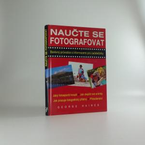 náhled knihy - Naučte se fotografovat : [barevný průvodce s informacemi pro začátečníky]