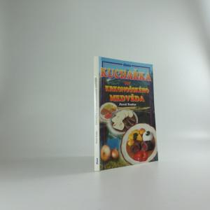 náhled knihy - Kuchařka pro krkonošského medvěda