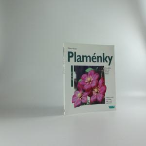 náhled knihy - Plaménky : co udělat, aby krásně kvetly : příkladné návrhy využití plaménků na pergolách, zdech a plotech