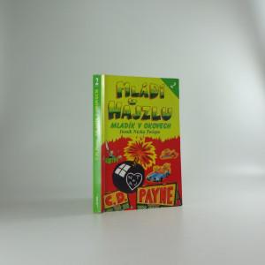 náhled knihy - Mládí v hajzlu : deník Nicka Twispa. Kn. 2, Mladík v okovech