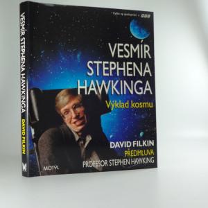 náhled knihy - Vesmír Stephena Hawkinga : výklad kosmu