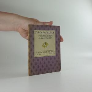 náhled knihy - Tyrolské elegie: V rozmluvách s měsíčkem (Nová edice, ročník 1, číslo 5)