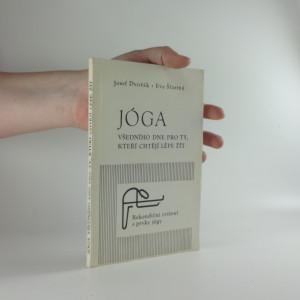 náhled knihy - Jóga všedního dne pro ty, kteří chtějí lépe žít : rekondiční cvičení s prvky jógy