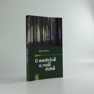 náhled knihy - O medicíně a naší době