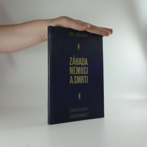 náhled knihy - Záhada nemoci a smrti : etikotherapie : (léčení mravnostní)