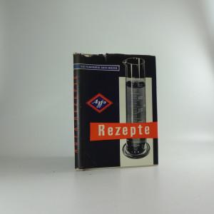 náhled knihy - Rezepte : Erprobte vorchriften zur behandlung photographischer materialien