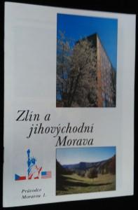 náhled knihy - Zlín und südöstliches Mähren : [informační a propagační publikace