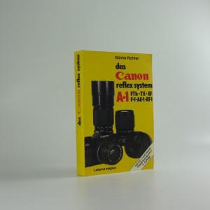 náhled knihy - Das Canon reflex system A-1 (FTb, Tx, EF, F-1, AE-1, AT-1)