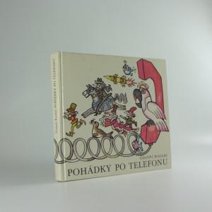 náhled knihy - Pohádky po telefonu : Pro děti od 6 let