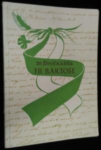 náhled knihy - Ze života a díla Františka Bartoše : Sborník studi�